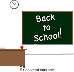 Back to School! - Classroom scene with Back to School...