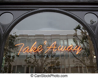 take away sign in window - neon take away sign in cafe...