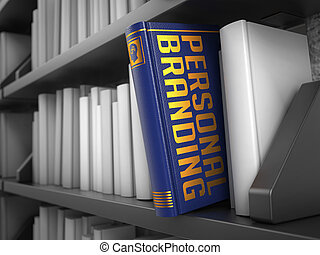 Personal Branding - Title of Book - Personal Branding - Blue...