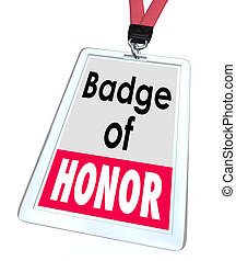 Badge of Honor Words Employee Pride Proud Distinction -...