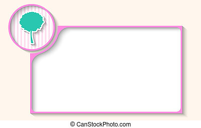 violet frame for any text with tree symbol