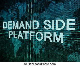 Demand Side Platform text concept on green digital world map...