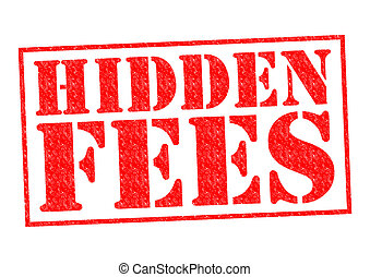 HIDDEN FEES red Rubber Stamp over a white background