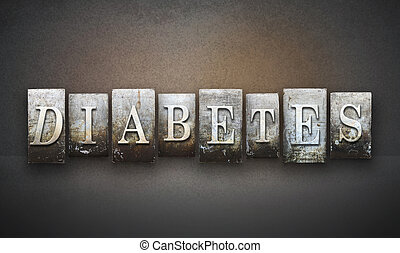 Diabetes Letterpress - The word DIABETES written in vintage...