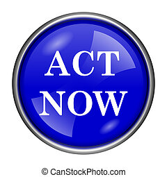 Act now icon - Blue shiny glossy icon on white background
