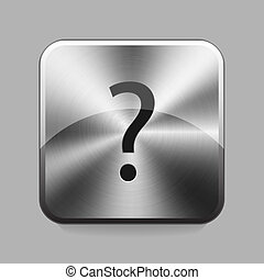 Chrome button - Question mark chrome or metal button or icon...