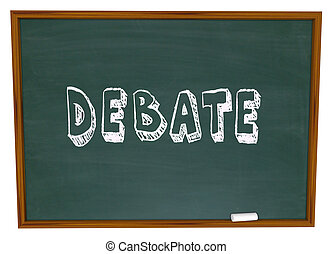 Debate Chalkboard Word Learning School Education Class -...