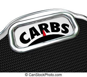 carbs, palabra, escala, dieta, Perder, peso, comida, menos,...