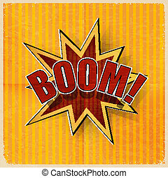 Cartoon Boom on an old-fashioned yellow background. Vector...