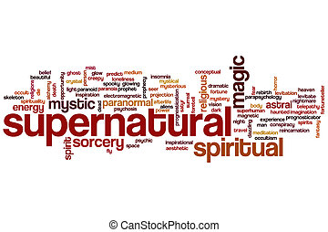 Supernatural word cloud - Supernatural concept word cloud...