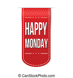 Happy monday banner design over a white background, vector...
