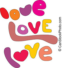 Love vector letters on white - Love, love, love letters...