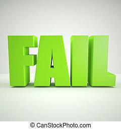 Green fail sign