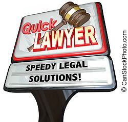 Quick Lawyer Attorney Speedy Legal Solutions Sign...