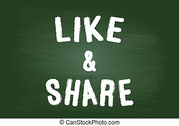 Like And Share Word Sign On Blackboard