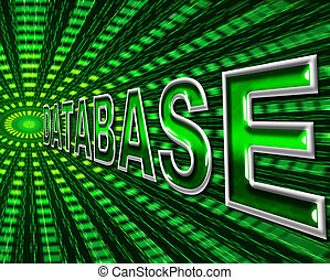 Databases Data Indicates High Tech And Bytes - Technology...