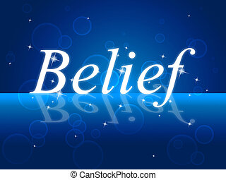 Believe Word Represents Belive In Yourself And Confidence -.
