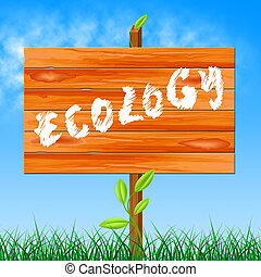 Eco Ecology Represents Earth Friendly And Conservation - Eco...