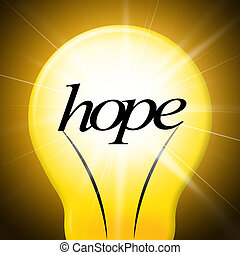 Hope Lightbulb Represents Want Wishes And Wants - Lightbulb...