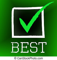 Best Tick Indicates Number One And Approved - Tick Best...