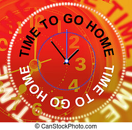 Go Home Represents See You Soon And Apartment - Go Home...