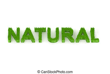written natural with grass 3d illustration