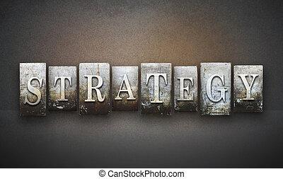 Strategy Letterpress - The word STRATEGY written in vintage...