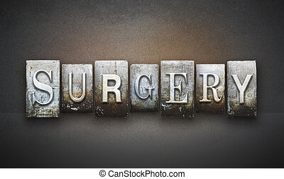 Surgery Letterpress - The word SURGERY written in vintage...