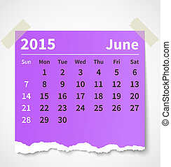 Calendar june 2015 colorful torn paper. Vector illustration