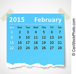 Calendar february 2015 colorful torn paper. Vector...