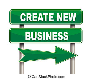 Create new business green road sign