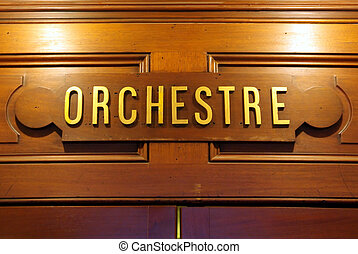 Orchestre signboard - Detail view of a signboard in Paris...