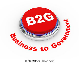 3d b2g button - 3d illustration of b2g ( business to...