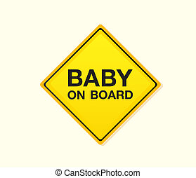Baby on board Yellow warning sign Vector Illustration...