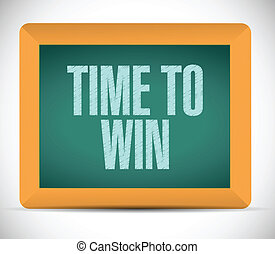 time to win message on a board. illustration