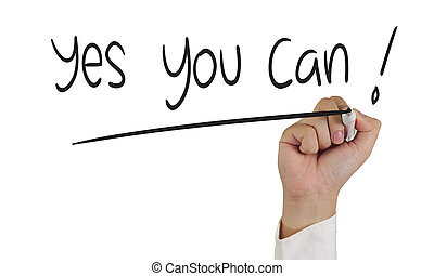 Yes You Can - Image of a hand holding marker and write...