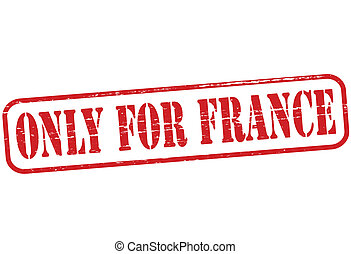 Only for France