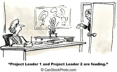 """Project Leaders Feuding - """"Project Leader 1 and Project..."""