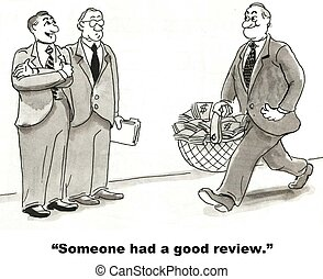 "Performance Review - ""Someone had a good review."""