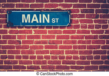 Retro Main Street Sign - Retro Filtered Photo Of A Main...