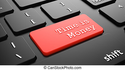 Time is Money on Red Keyboard Button - Time is Money on Red...
