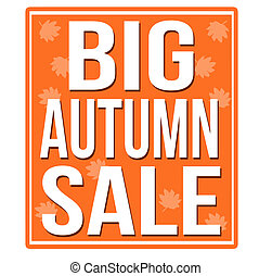 Big autumn sale orange sign isolated on a white background,...