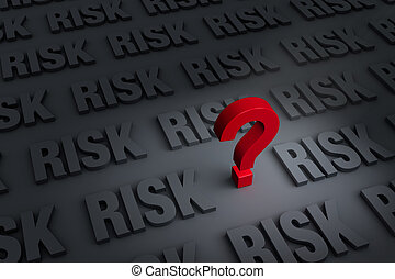 """Questioning The Risk - A red """"?"""" stands out in a dark..."""