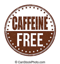 Caffeine free stamp - Caffeine free grunge rubber stamp on...