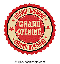 Grand opening label or stamp on white background, vector...