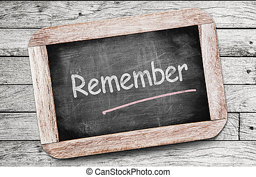 Remember written on chalkboard