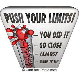 Push Your Limits Try Effort Thermometer You Did It - Push...