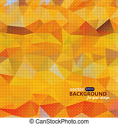 Abstract vivid orange background with triangles. Grunge backgrou
