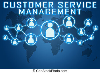 Customer Service Management concept on blue background with...