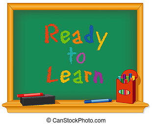 Chalk board, Ready to Learn - Green chalk board, wood frame...